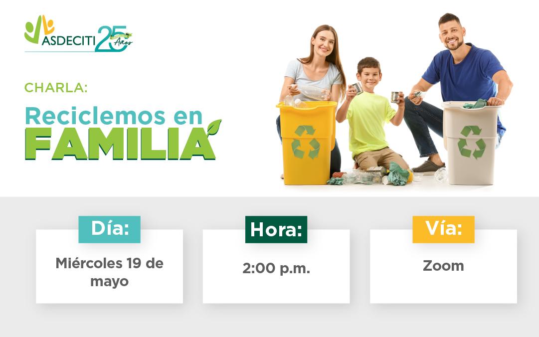 Charla: Reciclemos en Familia