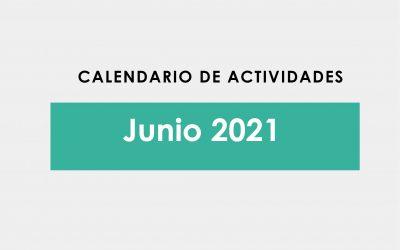 Conoce las actividades del mes de Junio 2021