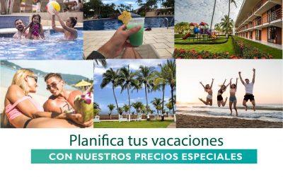 ¡Aprovecha nuestros precios especiales! y planifica tus vacaciones