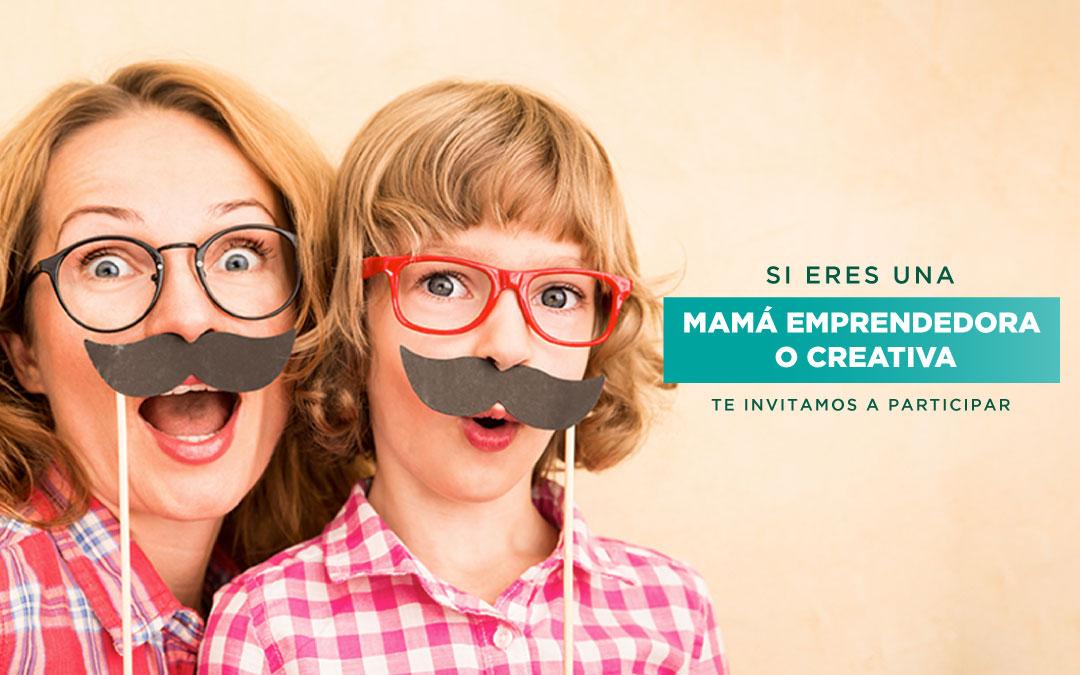 Estamos buscando mamás emprendedoras