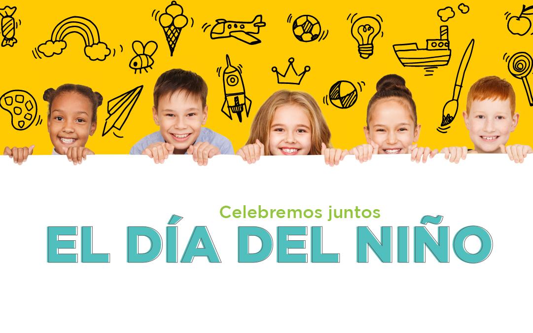 Celebremos Juntos el Día del Niño